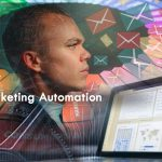 Marketing Automation: The promising approach for successful Businesses and Marketers